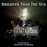 Brighter Than The Sun (Single) Lyrics KW Glee