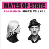 Re-arranged: Remixes Volume 1 Lyrics Mates of State
