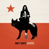 Coyote Lyrics Matt Mays