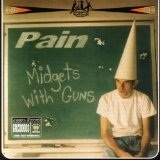 Midgets With Guns Lyrics Pain