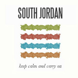 Keep Calm and Carry On Lyrics South Jordan