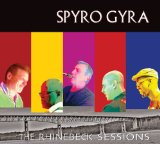 The Rhinebeck Sessions Lyrics Spyro Gyra