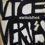 Vice Verses Lyrics Switchfoot