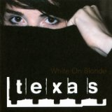 White On Blonde Lyrics Texas