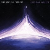 Nuclear Winter Lyrics The Lonely Forest