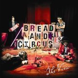 Bread And Circuses Lyrics The View