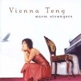 Warm Strangers Lyrics Vienna Teng