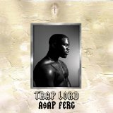 Shabba (Single) Lyrics A$AP Ferg