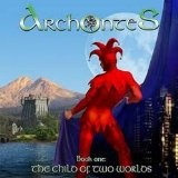 Book One: The Child Of Two Worlds Lyrics Archontes