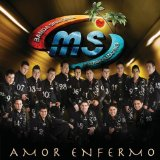 Amor Enfermo Lyrics Banda Sinaloense MS De Sergio Lizarraga