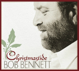 Christmastide Lyrics Bob Bennett