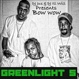 Greenlight 5 (Mixtape) Lyrics Bow Wow