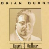 Angels & Outlaws Lyrics Brian Burns