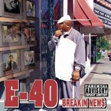 Breakin News Lyrics E-40