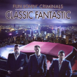 Classic Fantastic Lyrics Fun Lovin' Criminals
