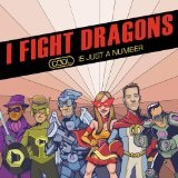 Cool Is Just A Number (EP) Lyrics I Fight Dragons