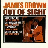 Out Of Sight Lyrics James Brown