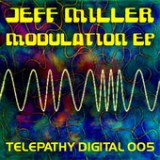 Modulation - EP Lyrics Jeff Miller