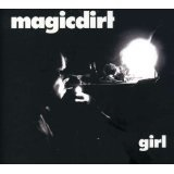 Girl Lyrics Magic Dirt