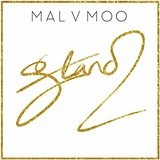 Stand (Single) Lyrics Mal V Moo