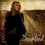 Dreamland (EP) Lyrics Megan Redmond