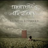 Moving Forward Lyrics Morrows Memory