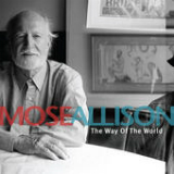 The Way of the World Lyrics Mose Allison