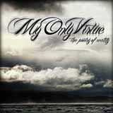 The Poetry Of Reality (EP) Lyrics My Only Virtue