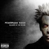 BUILDERS OF THE FUTURE Lyrics Powerman 5000
