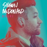 Brave Lyrics Shawn McDonald