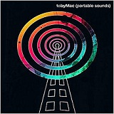 Portable Sounds Lyrics TobyMac