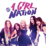1 Girl Nation Lyrics 1 Girl Nation