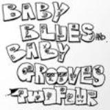 Baby Blues & Baby Grooves Lyrics 24-twofour-