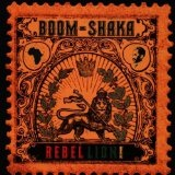 Rebel-Lion Lyrics Boom Shaka