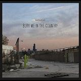 Bury Me in the Country (EP) Lyrics Dastardly