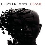 Crash Lyrics Decyfer Down