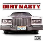 Palatial Lyrics Dirt Nasty