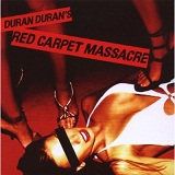 Red Carpet Massacre Lyrics Duran Duran