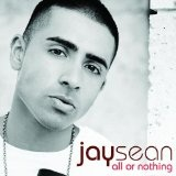 All Or Nothing Lyrics Jay Sean