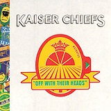 Off With Their Head Lyrics Kaiser Chiefs