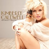 Miscellaneous Lyrics Kimberly Caldwell