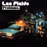 Problems Lyrics Lee Fields