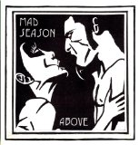 Above Lyrics Mad Season