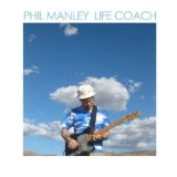 Life Coach Lyrics Phil Manley