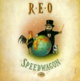 The Earth, A Small Man, His Dog And A Chicken Lyrics REO Speedwagon
