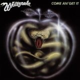 Come An' Get It Lyrics Whitesnake