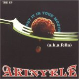 Put It In Your Mouth Lyrics Akinyele