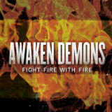 Fight Fire With Fire (EP) Lyrics Awaken Demons