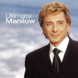 Ultimate Manilow Lyrics Barry Manilow