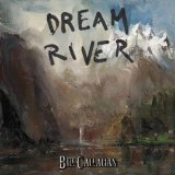 Dream River Lyrics Bill Callahan